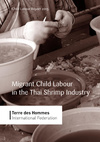 Report-on-Migrant-Children-Child-Labourers-and-Seafood-Processing-in-Thailands-